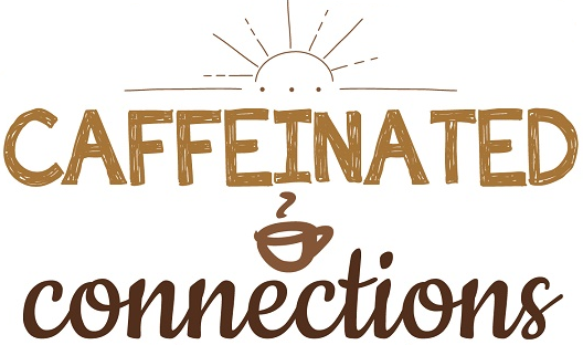 Caffeinated Connections